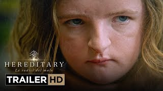 Trailer of Hereditary - Le radici del male (2018)
