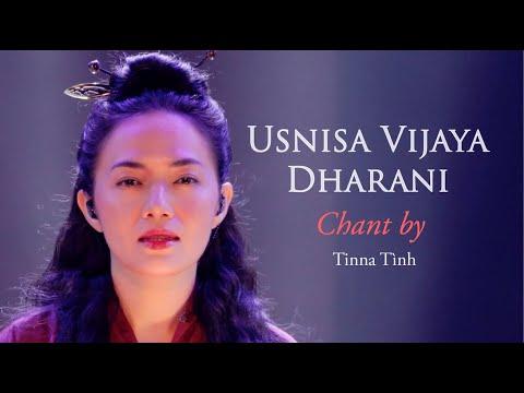 THẦN CHÚ TỐI CAO | Mật Tông | Kim Cương Thừa - Usnisa Vijaya Dharani - Tinna Tình