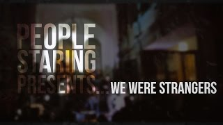 We were strangers - EP Launch Night