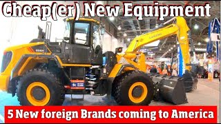 Cheap & Obscure!  5 New Brands Of Heavy Equipment Coming To America 4 K Video
