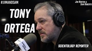 Tony Ortega - Scientology Secrets + Tactics, David Miscavige, Tom Cruise - Jim Norton & Sam Roberts