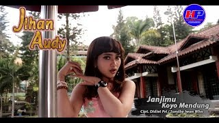 Jihan Audy - Janjimu Koyo Mendung  (Official Video)