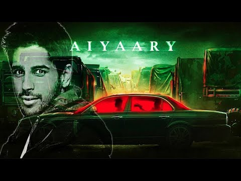 Aiyaary | Official Trailer Teaser | Sidharth Malhotra | Manoj Bajpayee Bollywood Movie HD