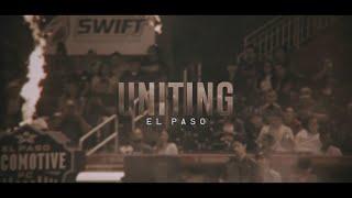 Uniting El Paso: A USL Documentary