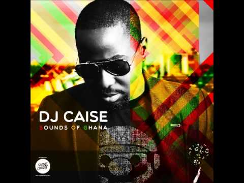 Dj Caise SOG (Sounds of Ghana) MIX