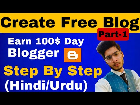 What is Blogger in Hindi | How to Create A Blog for Beginners in Hindi - Blogger Earning Part 1 2021