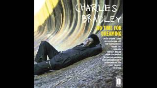 Charles Bradley & The Menahan Street Band   Golden Rule