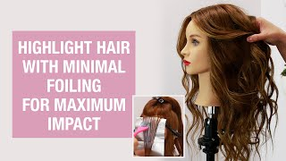 How To: Highlight Hair With Minimal Foiling For Maximum Impact   Kenra Professional
