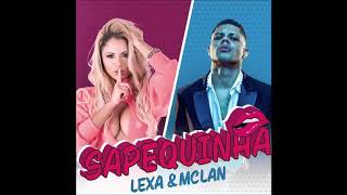 Lexa E Mc Lan   Sapequinha (Versão Light) [Áudio]