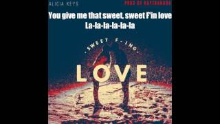 Alicia Keys – Sweet F'in Love (Official Video Lyrics)