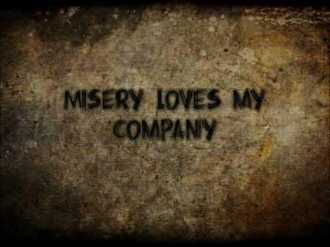 Misery Loves My Company - Three Days Grace (Lyrics)