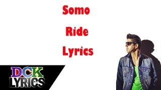 Somo - Ride - Lyrics