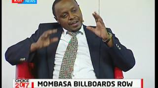 Governor Ali Hassan Joho reacts to allegations of barring rival to mount billboards: Choice 2017