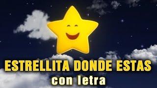 ESTRELLITA DONDE ESTAS  con letra en español CANCIONES INFANTILES MUSICA INFANTIL