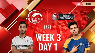 [HINDI] W3D1 - PMWL EAST  - League Play   PUBG MOBILE World League Season Zero (2020)