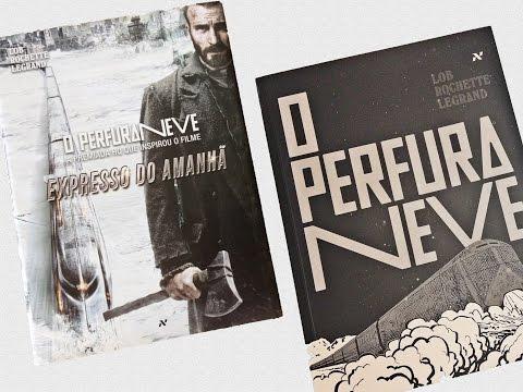 O PERFURANEVE, de Lob, Rochette e Legrand   BOOK ADDICT
