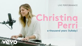 """Christina Perri - """"a thousand years (lullaby)"""" Official Performance 