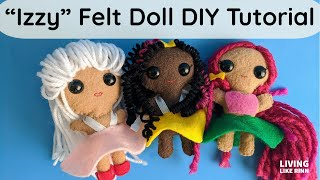 How To Make A Simple FELT DOLL:Izzy Felt Doll DIY Tutorial