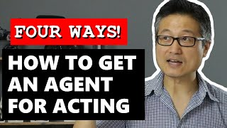 How to Get An Agent For Acting (four ways!)