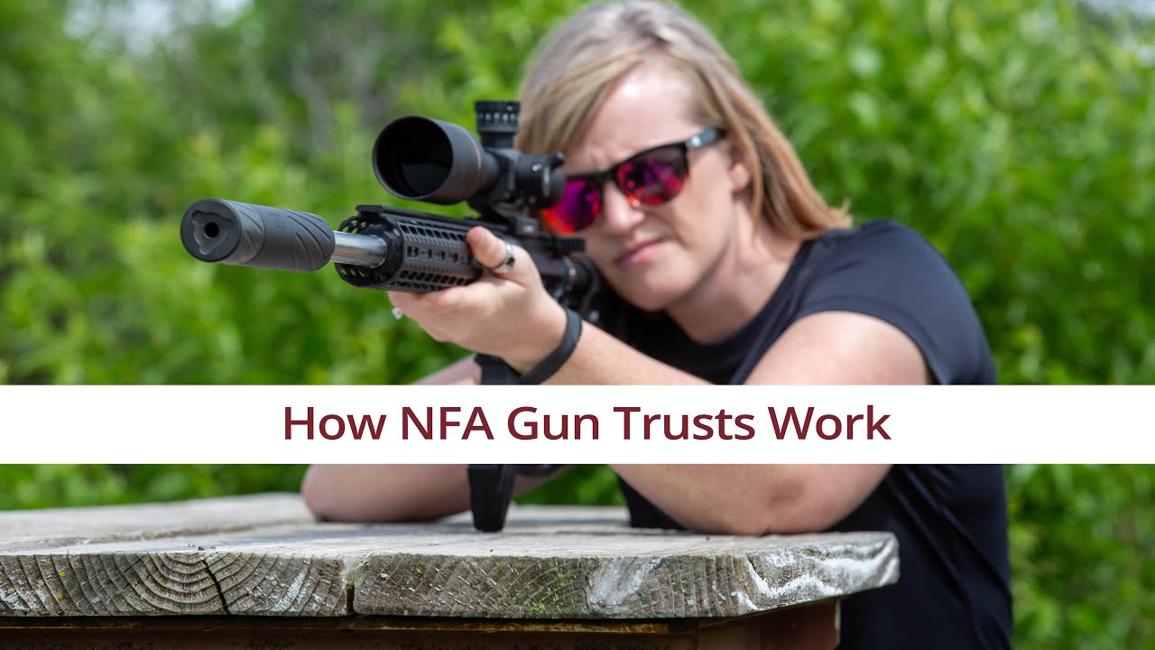 How NFA Gun Trusts Work