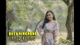 Download lagu Desy Ningnong Janur Kuning Mp3
