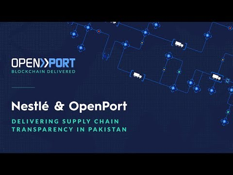 Nestlé & OpenPort: Delivering Supply Chain Transparency in Pakistan