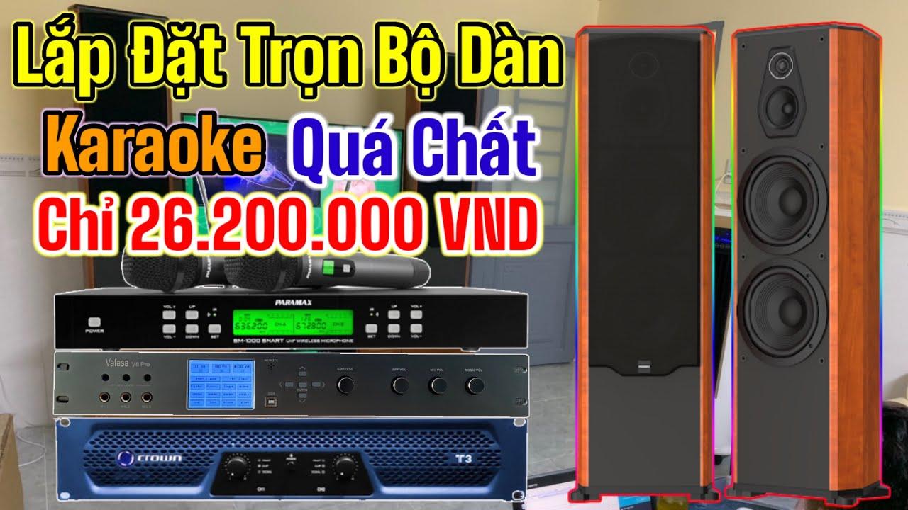 Lắp đặt Combo dàn karaoke 26tr2 với vang số Vatasa V8Pro và công suất Crown T3 quá hay