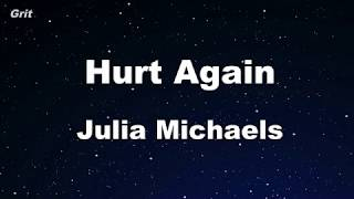 Hurt Again   Julia Michaels Karaoke 【No Guide Melody】 Instrumental
