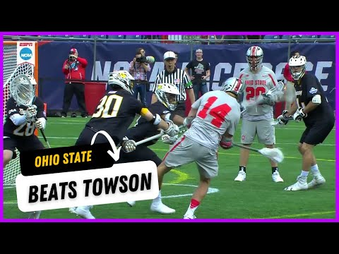 OHIO STATE BEATS TOWSON | NCAA DI Men's Lacrosse Final Four Highlights