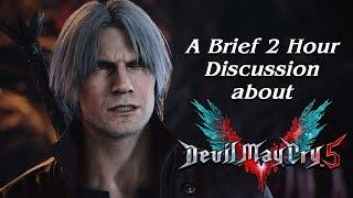 A Brief 2 Hour Discussion about DMC 5 (w/ Codex Entry, Sphere Hunter, & Super Eyepatch Wolf)