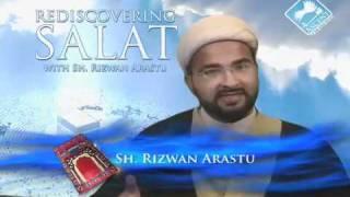 Rediscovering Salat (Prayer) w/ Sheikh Rizwan Arastu - Episode 01: Introduction