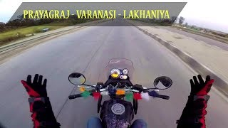 Allahabad To Varanasi    Lakhaniya Dari Ride   400 kms round Trip Part 1
