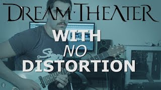 Dream Theater - The Best of Times Guitar Solo Played Without Distortion