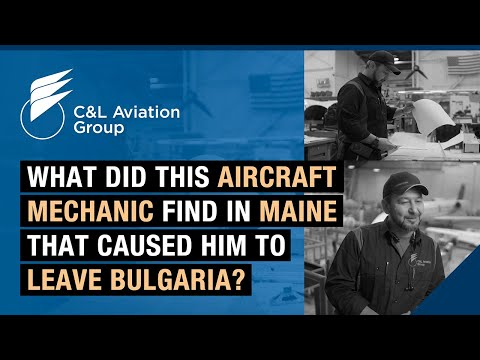 What did this aircraft mechanic find in Maine that caused him to leave Bulgaria?