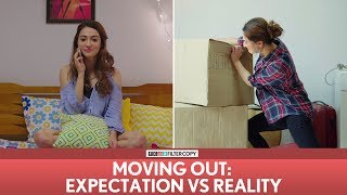FilterCopy | Moving Out (Shifting Houses): Expectation vs. Reality | Ft. Veer, Hira, Akashdeep
