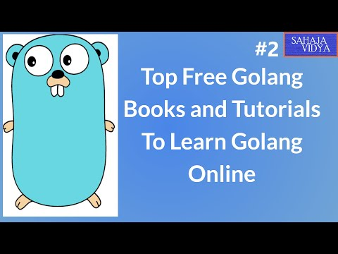 Best Free Golang Books and Tutorials To Learn Golang Online