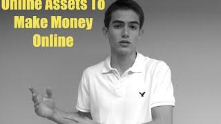 Creating Online Assets To Make Money Online