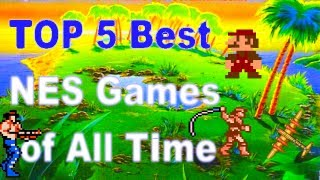 The Top 5 Best NES Games of All Time