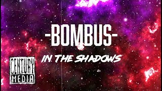 BOMBUS - In the shadows