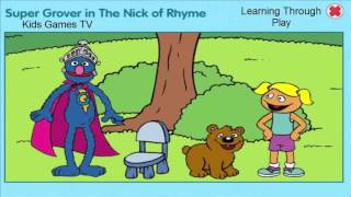 Sesame Street Super Grover in The Nick of Rhyme |  Games for Kids to Learn English |  Kids Games