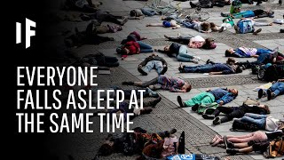 What Happens If Everyone Falls Asleep at the Same Time?