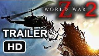 The World War Z2 | HD OFFICIAL TRAILER 2019