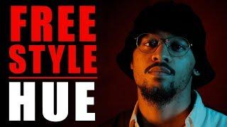 Hue Freestyle | What I Do