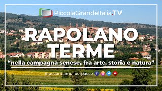 preview picture of video 'Rapolano Terme - Piccola Grande Italia'
