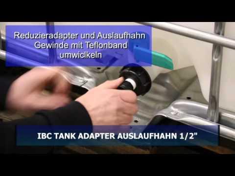 MONTAGE IBC Tank ADAPTER  mit 1/2 Zoll  Auslaufhahn