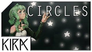 KIRA   Circles Ft. GUMI English (Original Song)