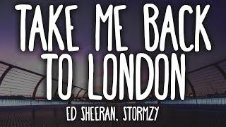 Ed Sheeran - Take Me Back To London ft. Stormzy (Clean - Lyrics)