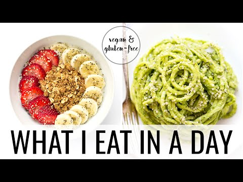 Video 5. WHAT I EAT IN A DAY | Vegan + Gluten-Free