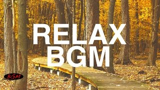 Chill Out Music - Guitar & Piano Instrumental Music - Music for study,Work,Relax