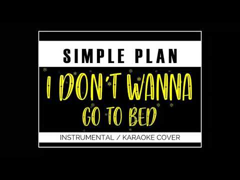 SIMPLE PLAN - I DON'T WANNA GO TO BED | INSTRUMENTAL / KARAOKE COVER | #EGHAMusic